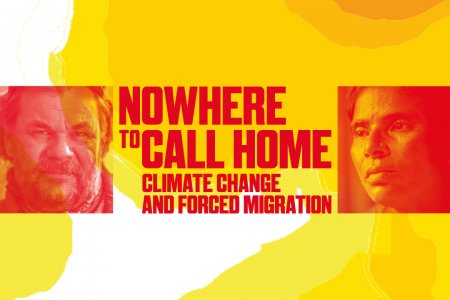 A graphic image, featuring two images of faces and the text 'Nowhere to Call Home, Climate Change and Forced Migration'