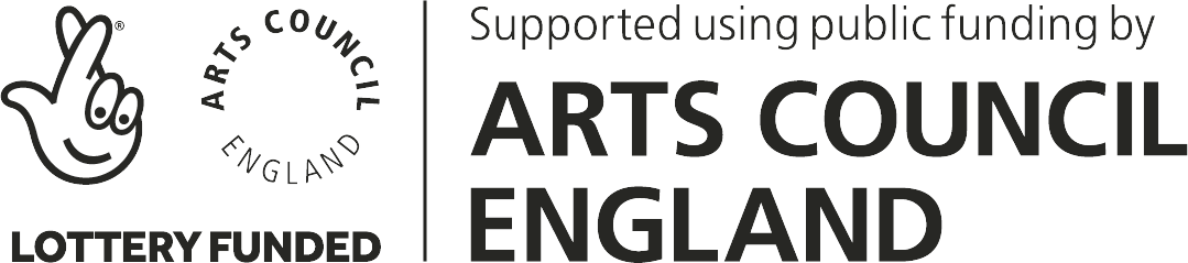 Supported using public funding by Arts Council England | Lottery Funded