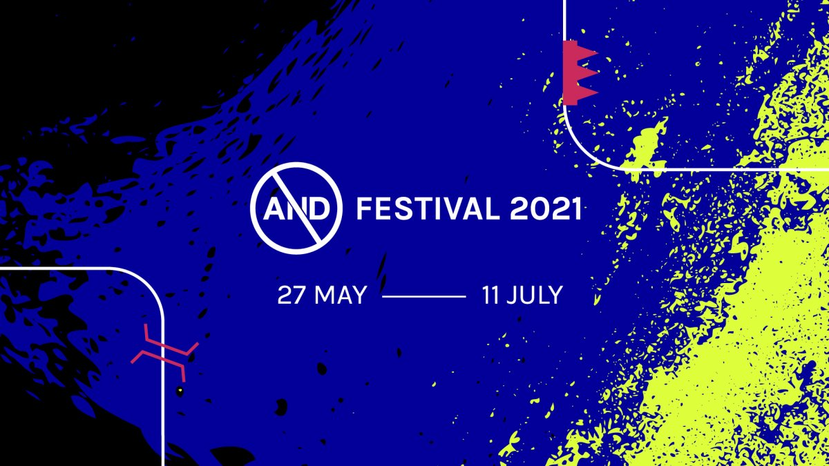 AND Festival  27 May - 11 July 2021