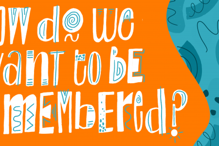 How do we want to be remembered? Quote for Season for Change x Earth Day film